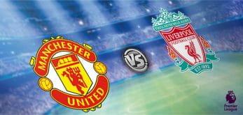 Man Utd vs Liverpool EPL Preview